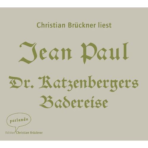 Jean Paul - Dr. Katzenbergers Badereise - Preis vom 20.10.2020 04:55:35 h