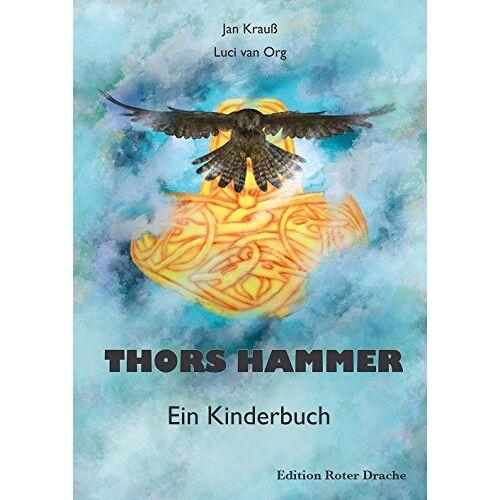 Jan Krauß - Thors Hammer: Ein Kinderbuch - Preis vom 12.05.2021 04:50:50 h