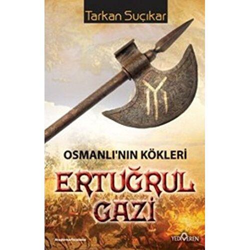 Tarkan Sucikar - Osmanlinin Kökleri Ertugrul Gazi: Osmanlının Kökleri - Preis vom 30.11.2020 05:48:34 h