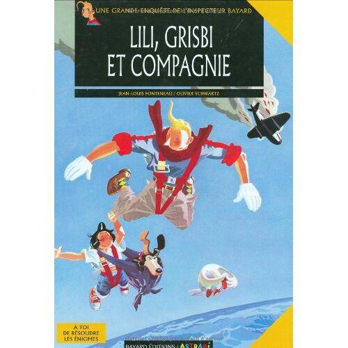 Olivier Schwartz - Grisbie ET Compagnie (BD Album) - Preis vom 06.03.2021 05:55:44 h