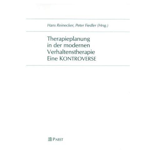 H. Reinecker - Therapieplanung in der modernen Verhaltenstherapie. Eine KONTROVERSE - Preis vom 25.02.2021 06:08:03 h
