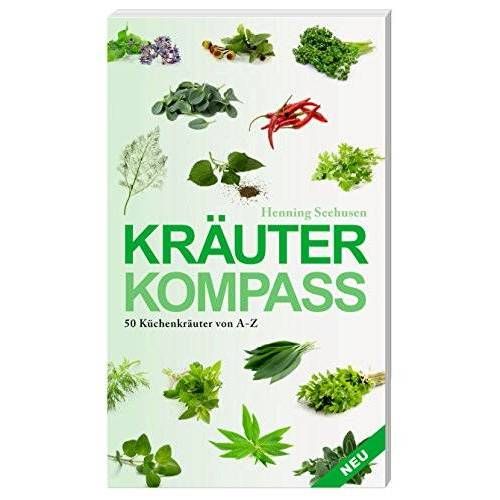 Henning Seehusen - Kräuterkompass: 50 Küchenkräuter von A bis Z - Preis vom 01.11.2020 05:55:11 h