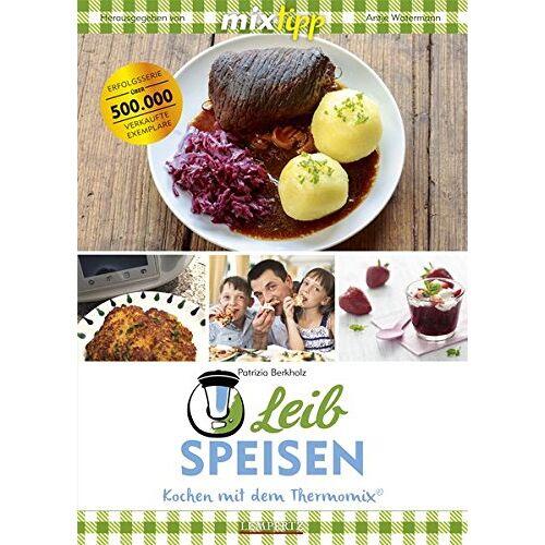 Patrizia Berkholz - mixtipp Leibspeisen: Hausmannskost für den Thermomix: Hausmannskost aus dem Thermomix® (Kochen mit dem Thermomix®) - Preis vom 05.09.2020 04:49:05 h