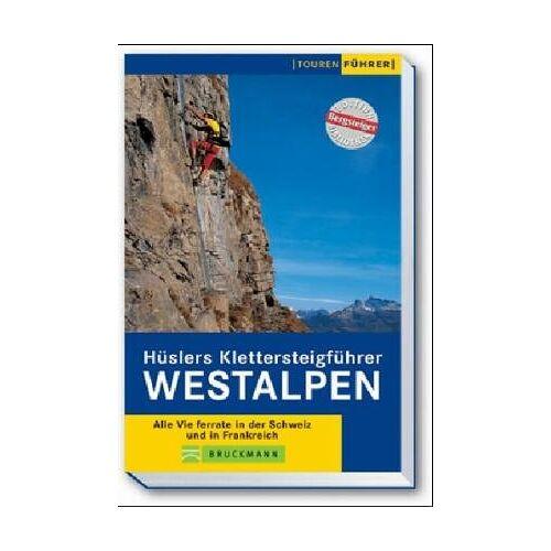 Hüsler, Eugen E. - Hüslers Klettersteigführer Westalpen - Preis vom 08.05.2021 04:52:27 h