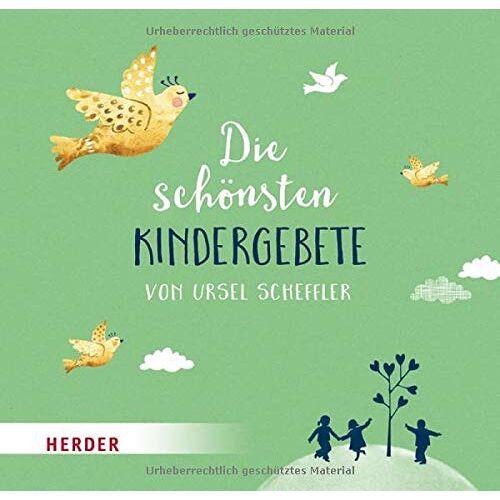 Ursel Scheffler - Die schönsten Kindergebete von Ursel Scheffler - Preis vom 11.04.2021 04:47:53 h