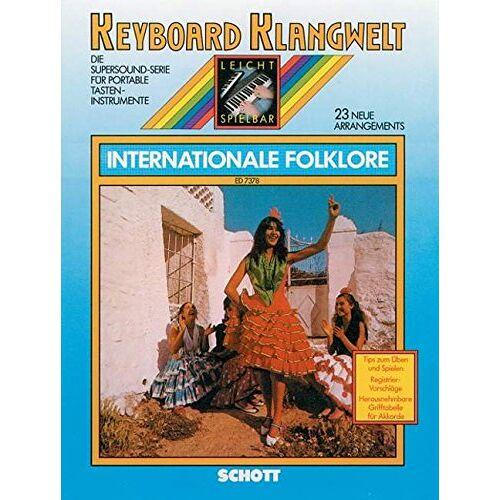 Steve Boarder - Internationale Folklore: 23 neue Arrangements. Keyboard. (Keyboard Klangwelt) - Preis vom 28.02.2021 06:03:40 h