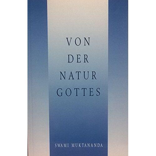 Swami Muktananda - Von der Natur Gottes - Preis vom 13.04.2021 04:49:48 h
