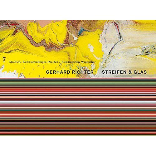 - Gerhard Richter. Streifen & Glas - Preis vom 25.02.2021 06:08:03 h