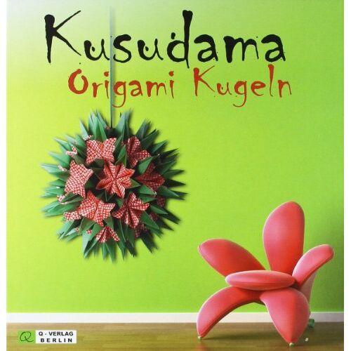 Alexandra Dirk - Kusudama Origami Kugeln: Blumen und Blüten zur Dekoration - Preis vom 11.04.2021 04:47:53 h