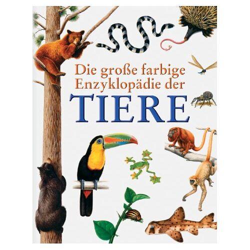 - Die große farbige Enzyklopädie der Tiere - Preis vom 04.08.2019 06:11:31 h