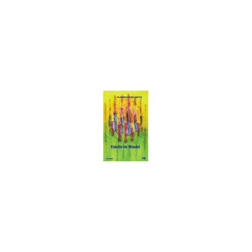 - Familie im Wandel (Flensburger Hefte - Buchreihe) - Preis vom 20.10.2020 04:55:35 h