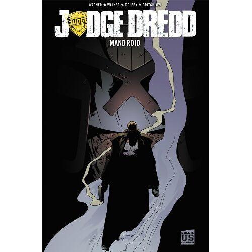 John Wagner - Judge Dredd Mandroid - Preis vom 12.04.2021 04:50:28 h