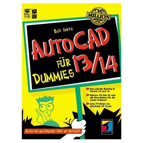 Bud Smith - AutoCAD 13/14 für Dummies. Gegen den täglichen Frust mit AutoCAD - Preis vom 19.10.2020 04:51:53 h