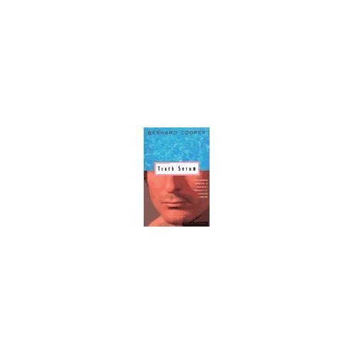Bernard Cooper - Truth Serum: Memoirs - Preis vom 05.09.2020 04:49:05 h