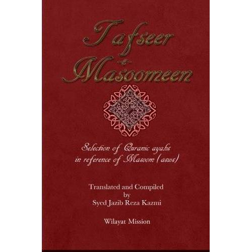 Wilayat Mission - Tafseer e Masoomeen - Preis vom 27.02.2021 06:04:24 h