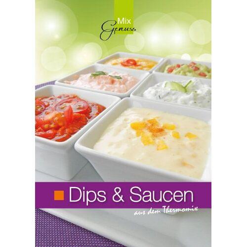 Corinna Wild - Dips & Saucen aus dem Thermomix - Preis vom 09.04.2021 04:50:04 h