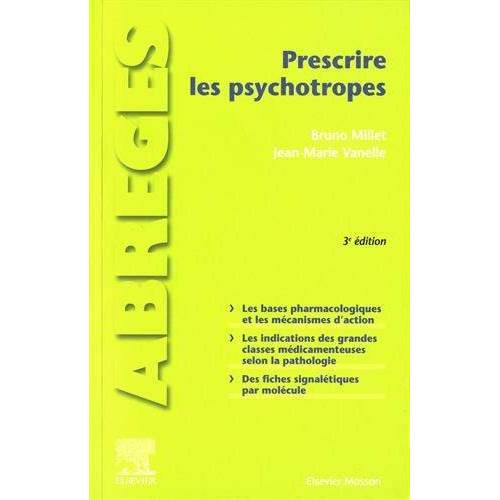 - Prescrire les psychotropes (Abrégés de médecine) - Preis vom 24.02.2021 06:00:20 h