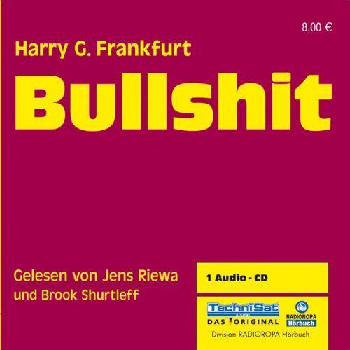 Frankfurt, Harry G. - Bullshit. CD - Preis vom 19.01.2021 06:03:31 h