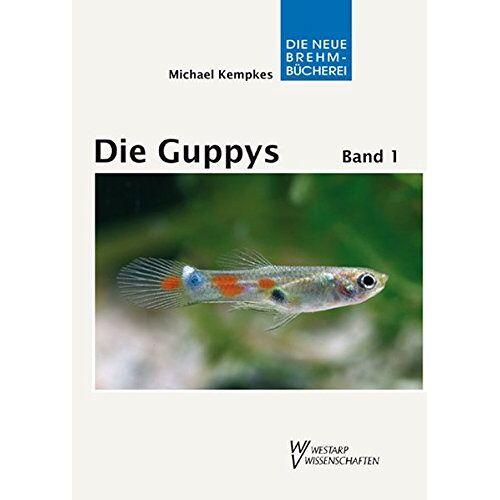 Michael Kempkes - Die Guppys: Band 1: Biologie der Guppys - Preis vom 20.10.2020 04:55:35 h