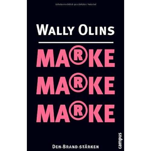 Wally Olins - Marke, Marke, Marke: Den Brand stärken - Preis vom 18.04.2021 04:52:10 h