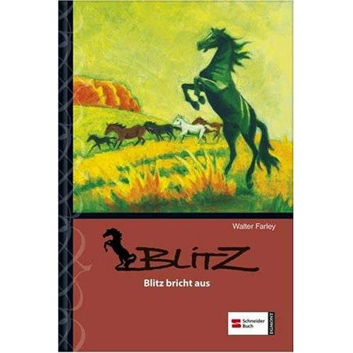 Walter Farley - Blitz, Band 05: Blitz bricht aus - Preis vom 27.01.2021 06:07:18 h