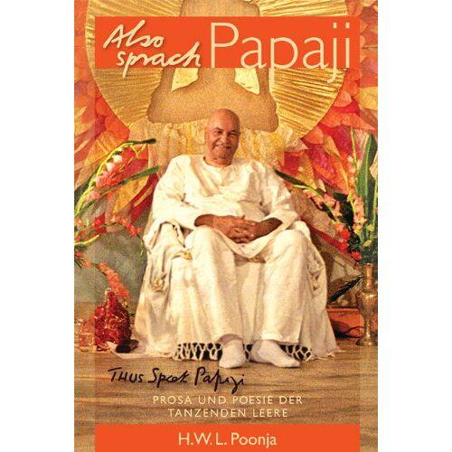 Papaji - Also sprach Papaji - Preis vom 18.04.2021 04:52:10 h