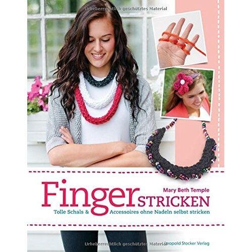Temple, Mary Beth - Fingerstricken: Tolle Schals & Accessoires ohne Nadeln selbst stricken - Preis vom 05.09.2020 04:49:05 h