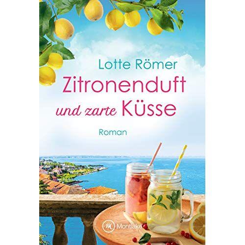 Lotte Römer - Zitronenduft und zarte Küsse (Liebe am Gardasee, Band 1) - Preis vom 25.02.2021 06:08:03 h