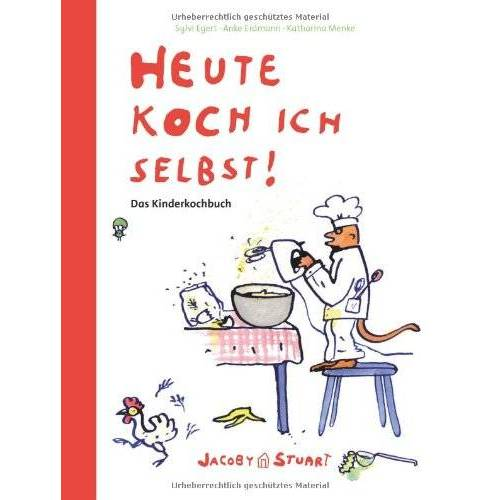 Sylvi Egert - Heute koch ich selbst!: Das Kinderkochbuch - Preis vom 22.01.2021 05:57:24 h