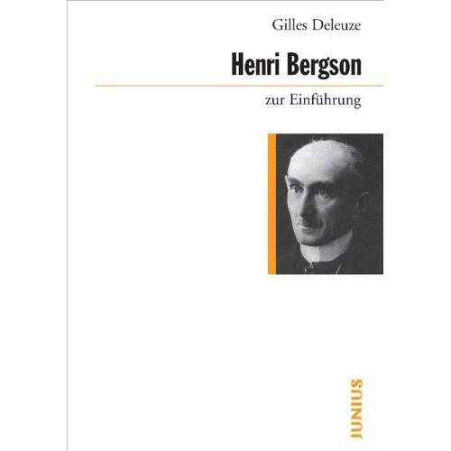 Gilles Deleuze - Henri Bergson zur Einführung - Preis vom 19.11.2019 05:57:19 h
