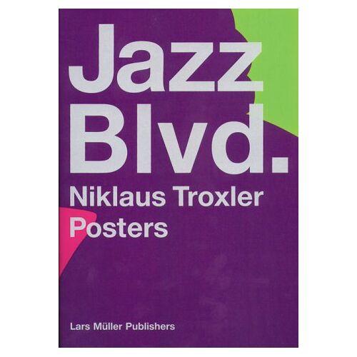 Niklaus Troxler - Jazz Blvd. - Niklaus Troxler Posters - Preis vom 20.10.2020 04:55:35 h