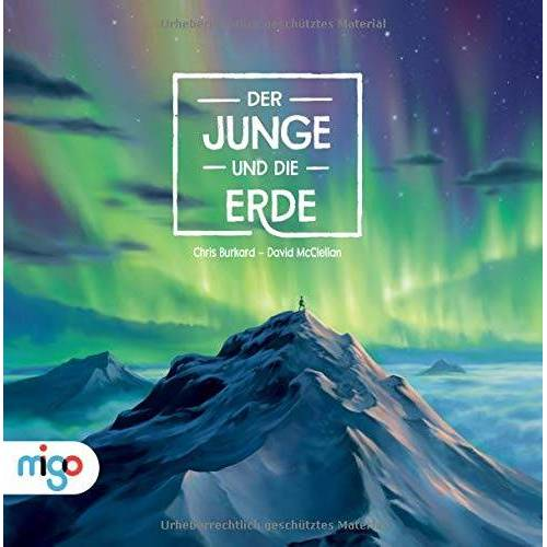 Chris Burkard - Der Junge und die Erde: Auf der Suche nach dem Ort des Glücks - Preis vom 13.04.2021 04:49:48 h