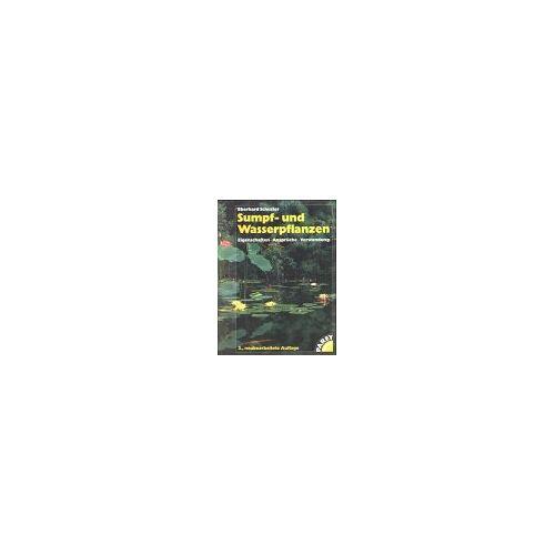 Eberhard Schuster - Sumpf- und Wasserpflanzen - Preis vom 27.02.2021 06:04:24 h