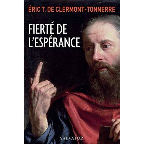 Clermont-Tonnerre, Eric de - Fierté de l´Espérance - Preis vom 12.05.2021 04:50:50 h