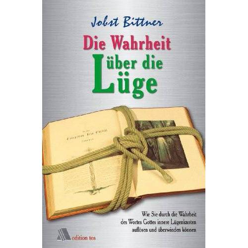 Jobst Bittner - Die Wahrheit über die Lüge - Preis vom 03.05.2021 04:57:00 h
