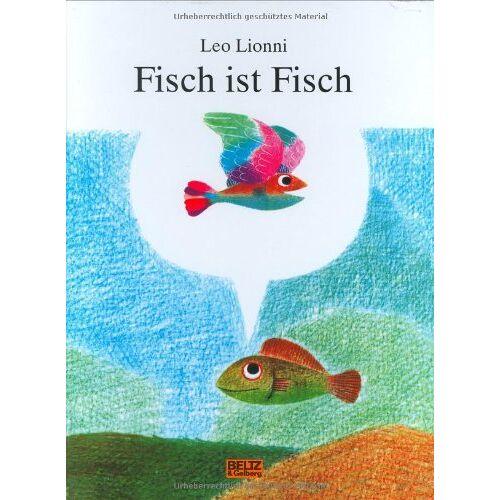 Leo Lionni - Fisch ist Fisch - Preis vom 23.02.2021 06:05:19 h