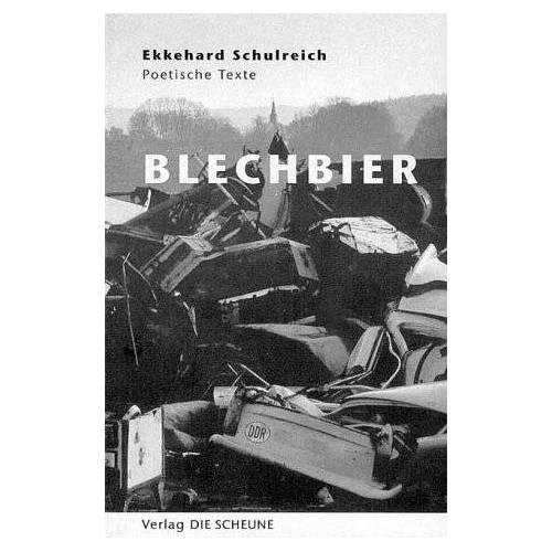 Ekkehard Schulreich - Blechbier - Preis vom 23.01.2021 06:00:26 h