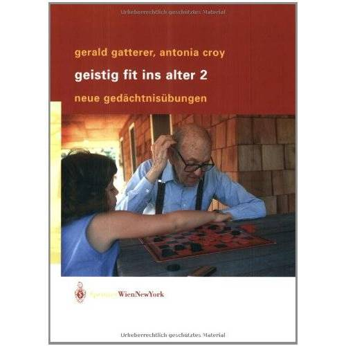 Gerald Gatterer - Geistig fit ins Alter 2: Neue Gedächtnisübungen - Preis vom 18.02.2020 05:58:08 h