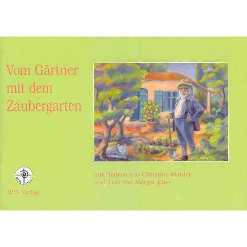 Margot Eder - Vom Gärtner mit dem Zaubergarten - Preis vom 28.05.2020 05:05:42 h
