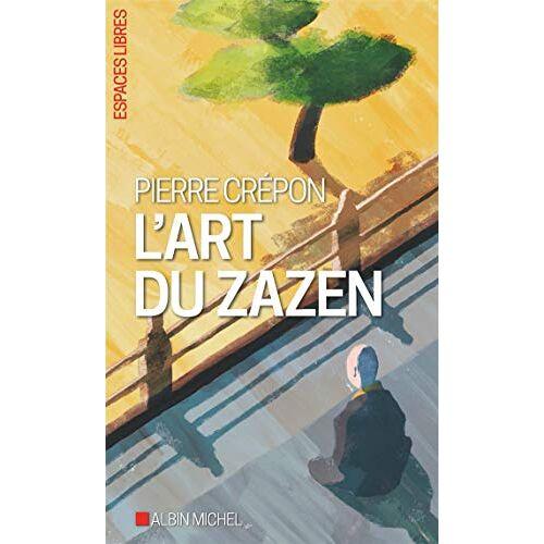 - L'art du Zazen - Preis vom 28.02.2021 06:03:40 h