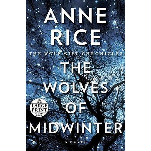 Anne Rice - The Wolves of Midwinter: The Wolf Gift Chronicles - Preis vom 12.05.2021 04:50:50 h