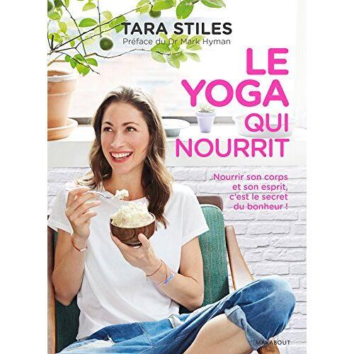 Tara Stiles - Le yoga qui nourrit - Preis vom 16.04.2021 04:54:32 h