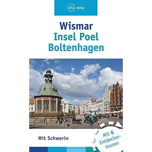 Christin Drühl - Wismar, Insel Poel, Boltenhagen: Mit Schwerin - Preis vom 05.03.2021 05:56:49 h