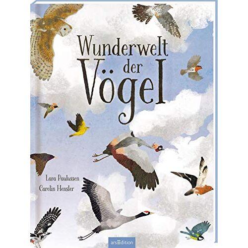 Carolin Hensler - Wunderwelt der Vögel - Preis vom 12.05.2021 04:50:50 h