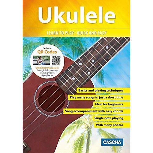 Cascha - Ukulele - Learn to play - quick and easy: Ukulele Method + QR Qodes: Ukulele Method + DVD - Preis vom 27.11.2020 05:57:48 h