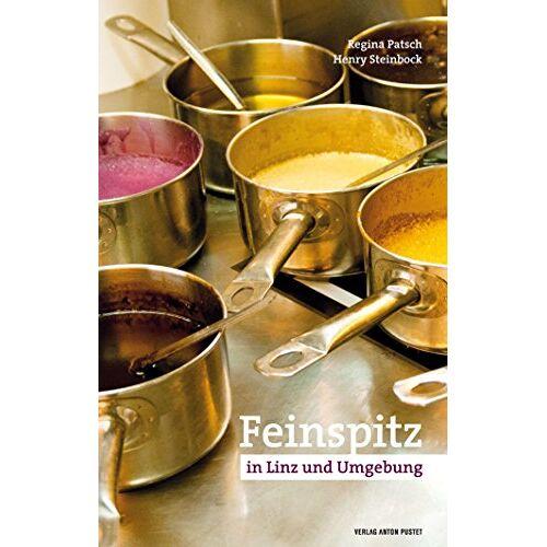 Regina Patsch - Feinspitz in Linz und Umgebung (Feinspitz-Reihe) - Preis vom 16.04.2021 04:54:32 h