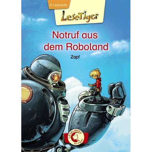 Zapf - Lesetiger - Notruf aus dem Roboland - Preis vom 11.05.2021 04:49:30 h