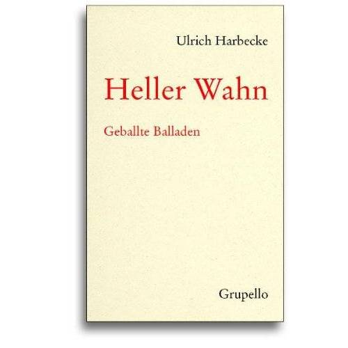 Ulrich Harbecke - Heller Wahn: Geballte Balladen - Preis vom 07.03.2021 06:00:26 h