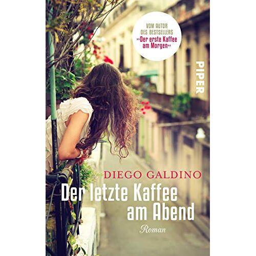 Diego Galdino - Der letzte Kaffee am Abend: Roman - Preis vom 06.03.2021 05:55:44 h