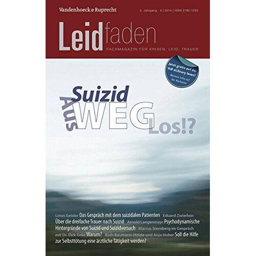 Sylvia Brathuhn - Suizid: Aus-Weg-Los!?: Leidfaden 2014 Heft 04 - Preis vom 20.10.2020 04:55:35 h